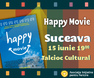 2013-06-14 - banner - happy movie - Suceava_300x250