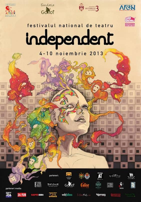 Afis festivalul national de teatru INDEPENDENT 2013