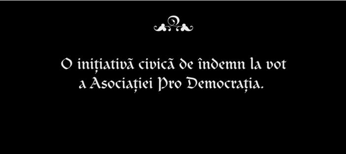 Vino la vot!, o initiativa civica de indemn la vot a Asociatiei Pro Democratia