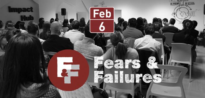 Depășește-ți frica de eșec la conferința Fears & Failures