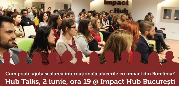 Impact Hub ajută afacerile sociale din România să scaleze internațional
