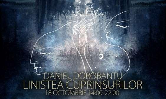 Daniel Dorobantu - Linistea Cuprinsurilor