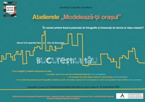 Afiş_ateliere_Modelează-ţi oraşul