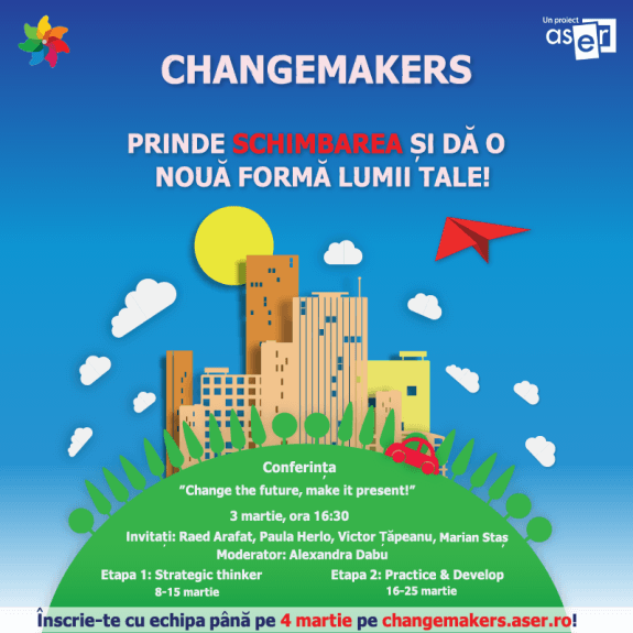 ASER, Changemakers, Afis, Februarie, 2016