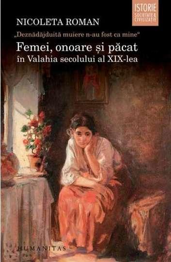 Femei, onoare si pacat in Valahia secolului al XIX-lea