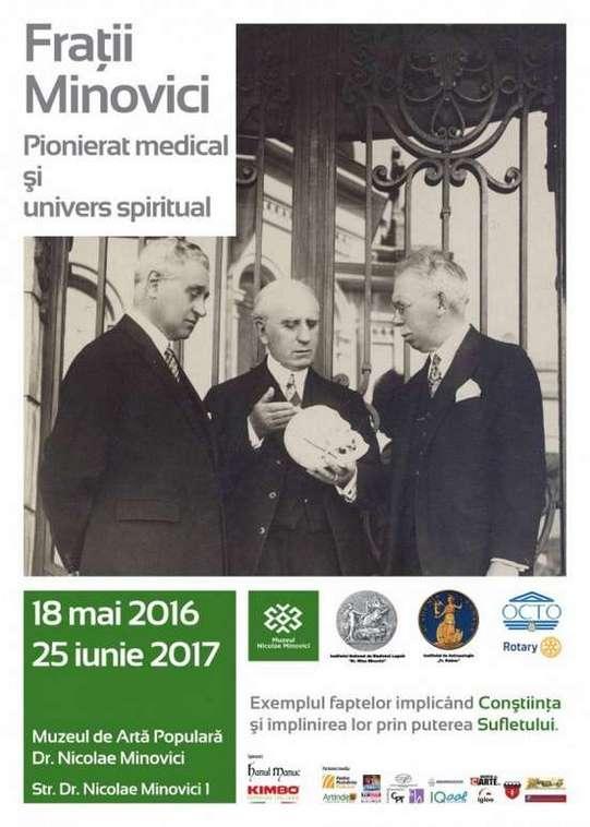 Afiș Expoziția Frații Minovici – pionierat medical și univers spiritual