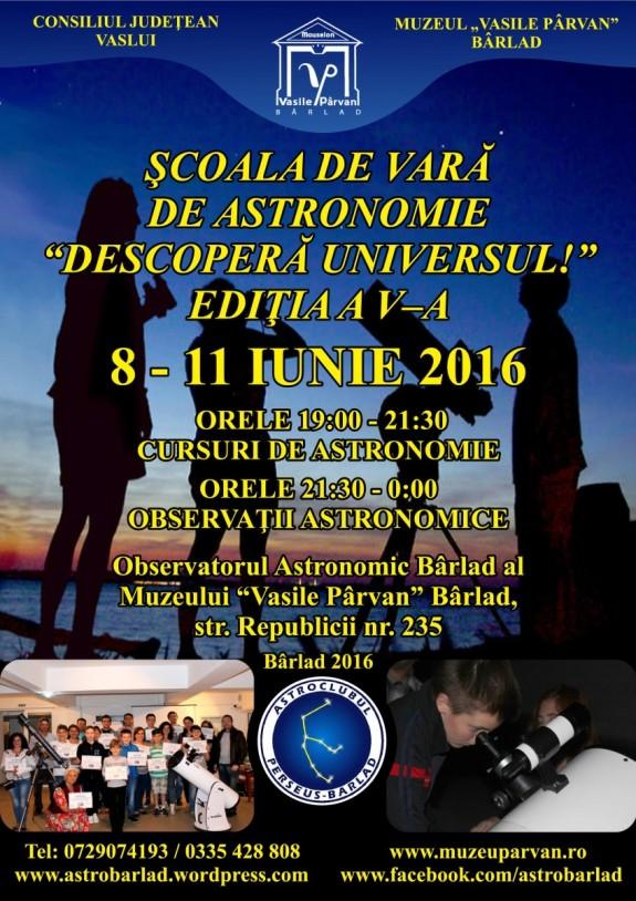 Afis Scoala de vara de Astronomie Descopera Universul!, 08 - 11 iunie 2016, Barlad