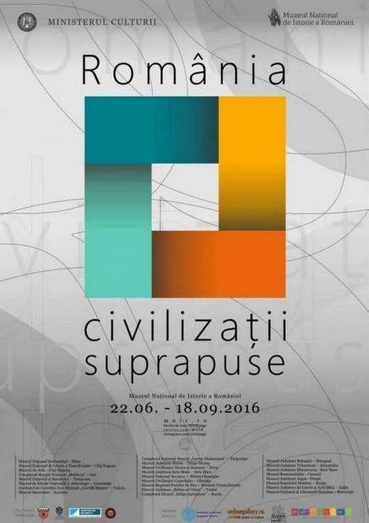 Afis_Romania - civilizatii suprapuse MNIR