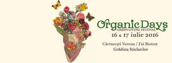 Organic Days Fest 2016 - 3 gradini organice in Bucuresti
