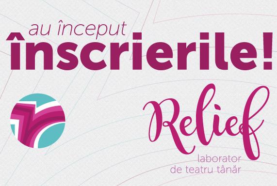OPEN CALL inscrieri trupe_Relief 2017
