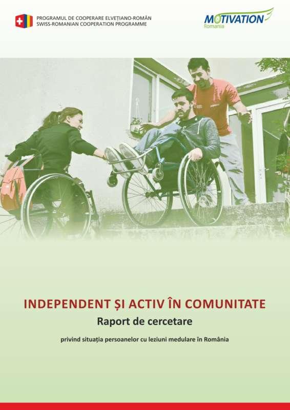 Independent și activ in comunitate_Raport de cercetare privind situatia persoanelor cu leziuni medulare în România.1-1