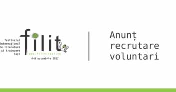 Anunt recrutari voluntari FILIT 2017
