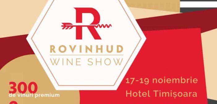 ROVINHUD Wine Show Timișoara: un alt fel de a vedea vinul și oamenii