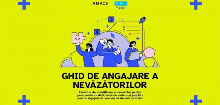 """Prima inițiativă pentru accelerarea pieței muncii din România pentru nevăzători și angajatori prin măsuri la nivel de spațiu, tehnologie și echipă: AMAIS lansează """"Ghid de angajare a nevăzătorilor"""" și propune 9 meserii pentru aceștia"""